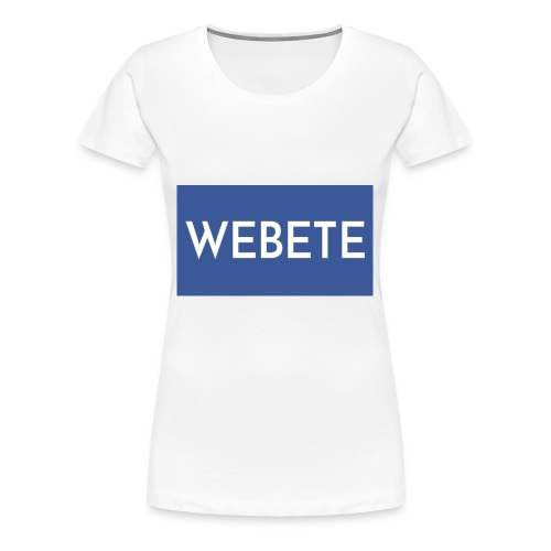 Webete - Women's Premium T-Shirt