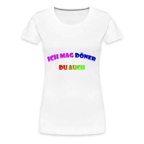 ich mag döner du auch - Frauen Premium T-Shirt