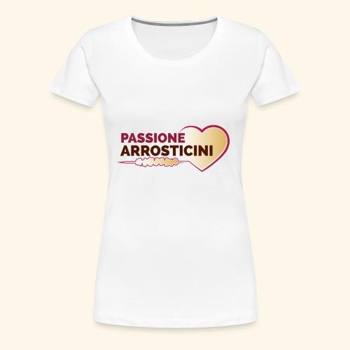 PASSIONE ARROSTICINI - Maglietta Premium da donna