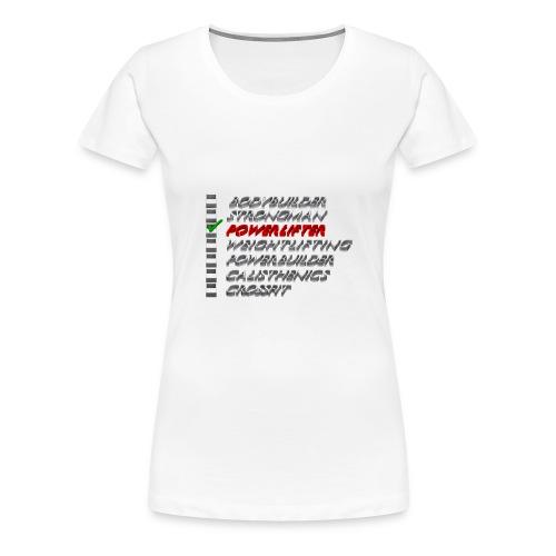 Powerlifter - Vrouwen Premium T-shirt