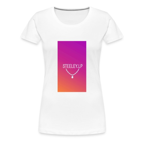 SteeleyLP👑 - Frauen Premium T-Shirt