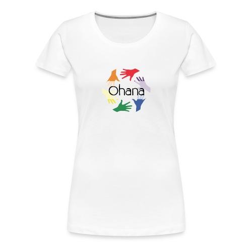 Ohana heißt Familie - Frauen Premium T-Shirt