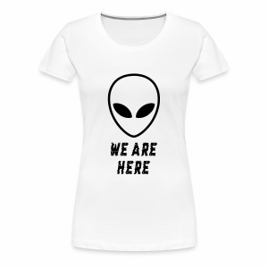 Alien Were Here - Women's Premium T-Shirt