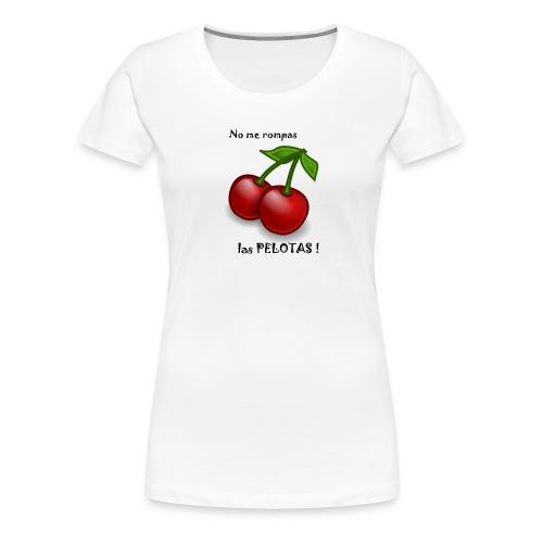 Ne me casse pas les C... - T-shirt Premium Femme