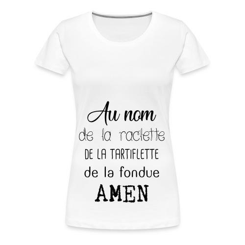 Prière de chez nous - T-shirt Premium Femme
