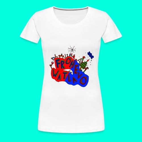 Frohe Watlavo - Frauen Premium T-Shirt