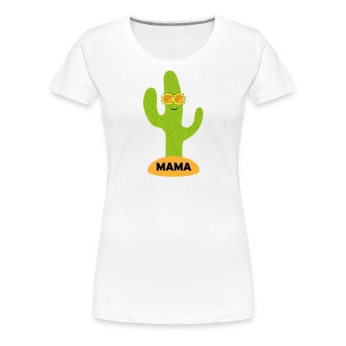 Mama-Cactus - Frauen Premium T-Shirt