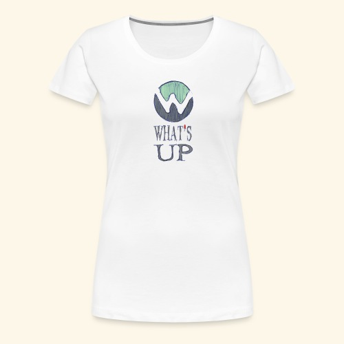 Logo Whats up - T-shirt Premium Femme