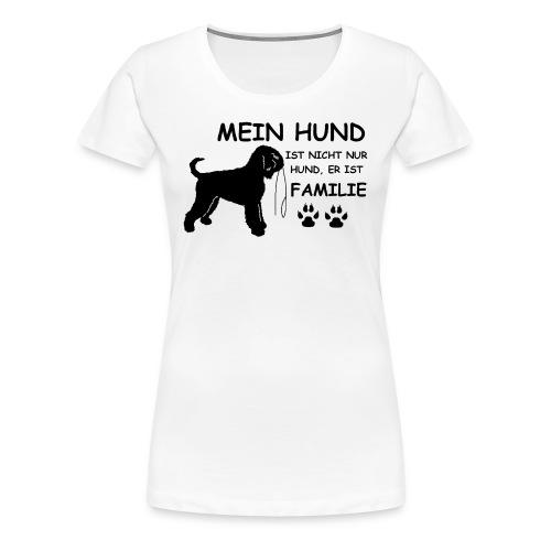Mein_Hund_ist_Familie - Frauen Premium T-Shirt