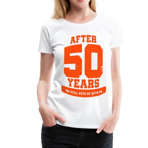 Ü50 Über 50 Jahre 50th - colorize - Frauen Premium T-Shirt