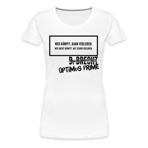 Optimums Prime - Frauen Premium T-Shirt