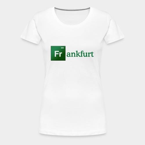 Frankfurt T-Shirt - Frauen Premium T-Shirt