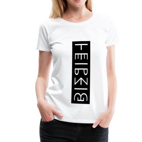 Leipzig 1.0 - Frauen Premium T-Shirt