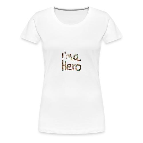 I'm aHero Grafitti - Frauen Premium T-Shirt
