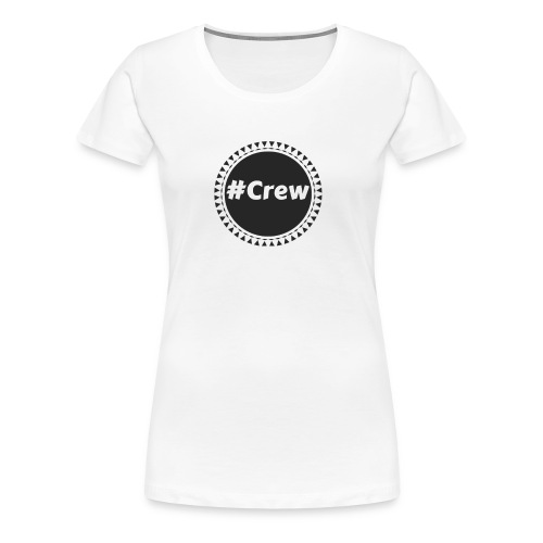 #Crew Reloaded Kollektion - Frauen Premium T-Shirt