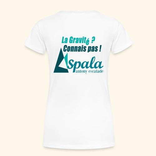 ASPALA - Gravité - T-shirt Premium Femme