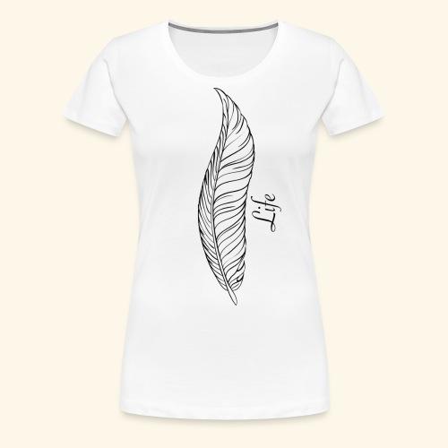 Life-Leben - Frauen Premium T-Shirt
