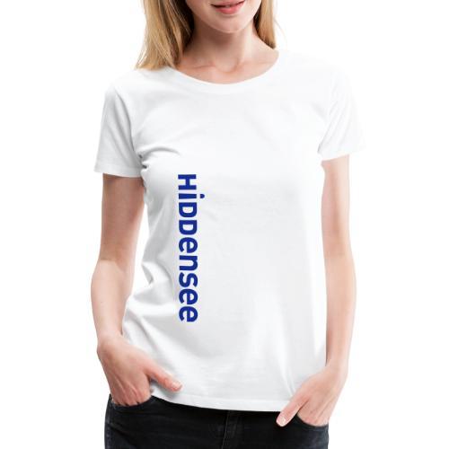 Hiddensee Schriftzug - Frauen Premium T-Shirt