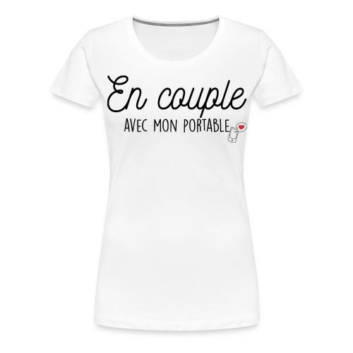 EN COUPLE AVEC MON PORTABLE - T-shirt Premium Femme
