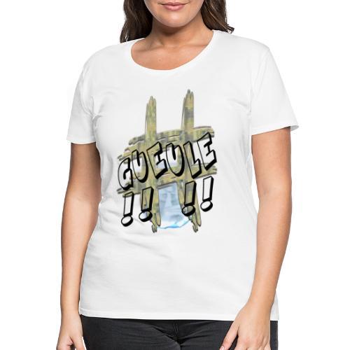 H-Tag Gueule - T-shirt Premium Femme
