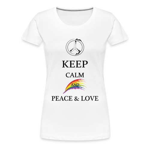 keep calm and Peace & Lov - Maglietta Premium da donna