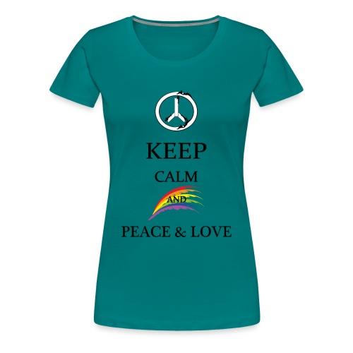 keep calm and Peace & Lov - Maglietta Premium da donna