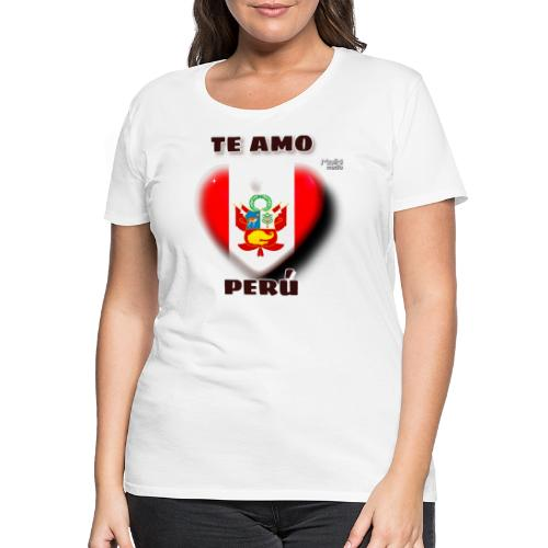 Te Amo Peru Corazon - Frauen Premium T-Shirt