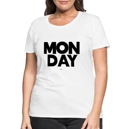 Monday Montag sucks ist scheisse T-Shirt hasse - Frauen Premium T-Shirt