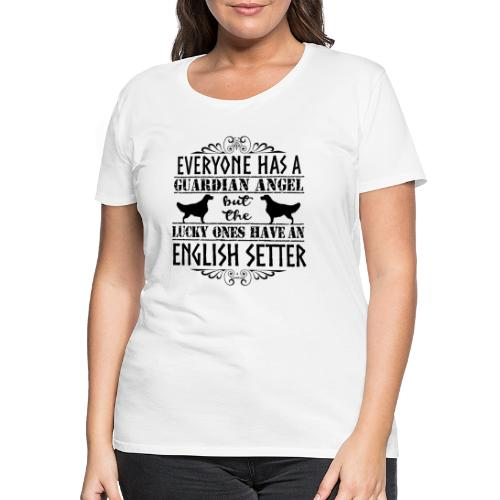 English Setter Angels II - Naisten premium t-paita