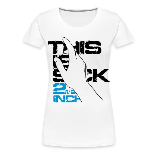 THIS IS S!CK - 2 1-2 INCH - Frauen Premium T-Shirt
