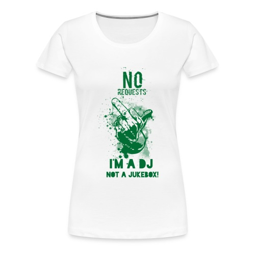 DJ no JukeBox GREEN - Women's Premium T-Shirt
