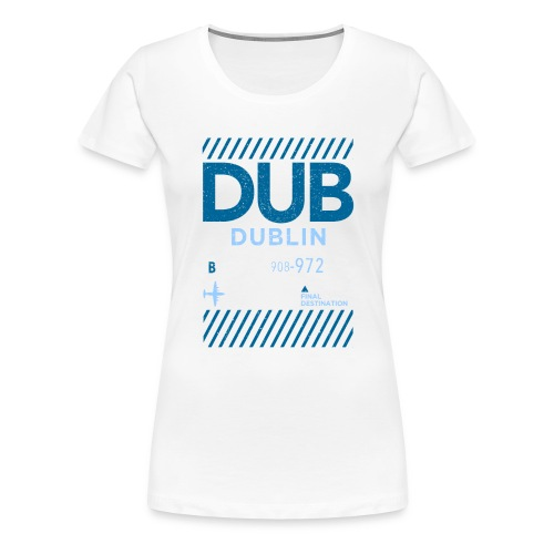 Dublin Ireland Travel - Women's Premium T-Shirt