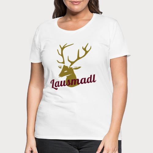 Lausmadl - Frauen Premium T-Shirt