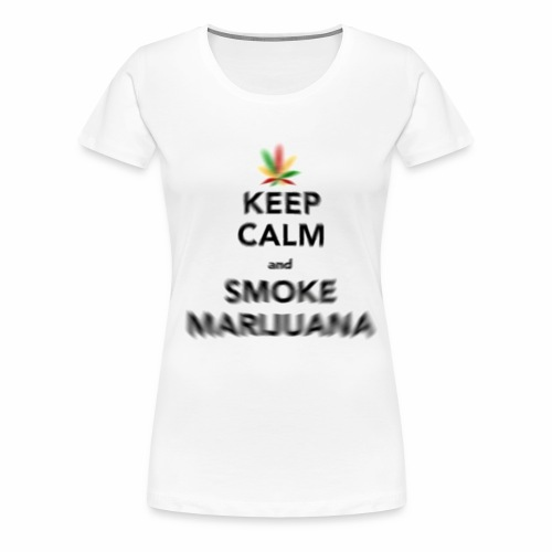 Keep Calm and smoke maruuana - Koszulka damska Premium