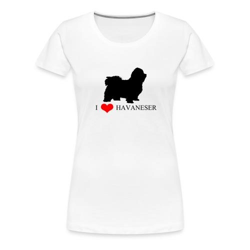 I LOVE HAVANESER - Frauen Premium T-Shirt