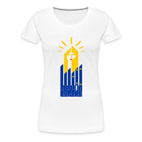 Made in Europe - Frauen Premium T-Shirt