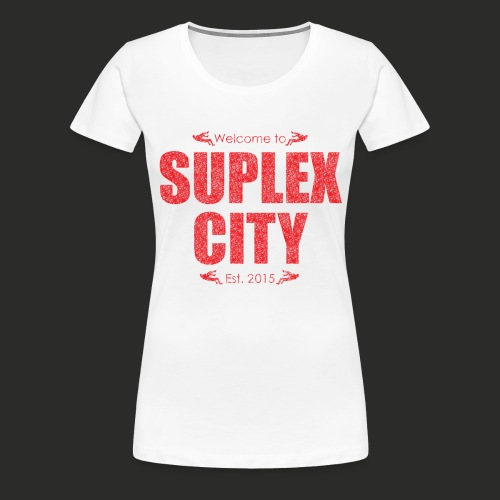 Suplex City Mens T-Shirt - Women's Premium T-Shirt