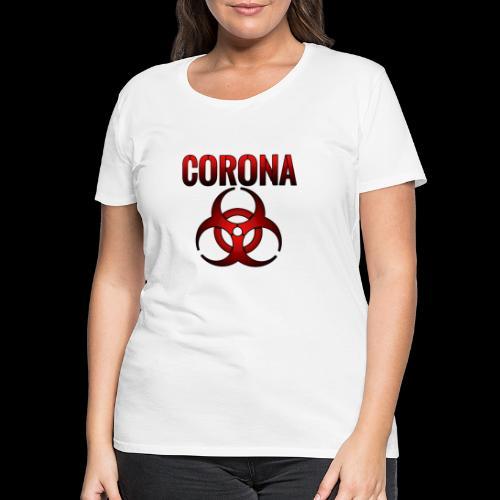 Corona Virus CORONA Pandemie - Frauen Premium T-Shirt