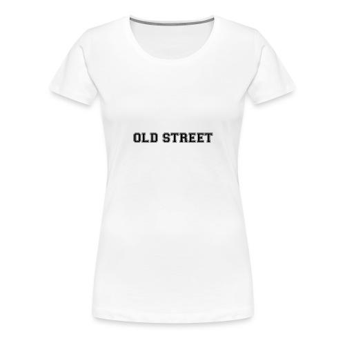 OLDSTREET - Women's Premium T-Shirt