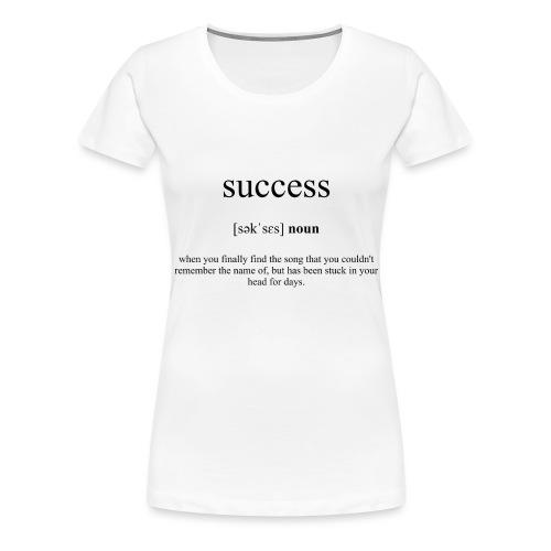 Success (Erfolg) Definition Unisex T-Shirt - Frauen Premium T-Shirt