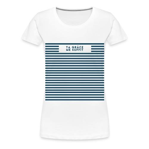 Ta Grâce me suffit - T-shirt Premium Femme