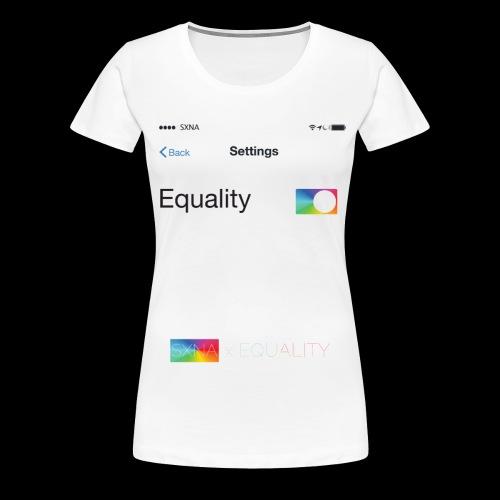 SXNA x EQUALITY: Update your Settings - Frauen Premium T-Shirt