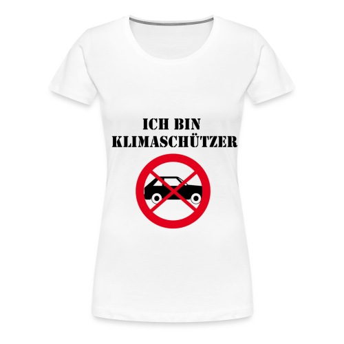 Ich bin Klimaschützer - Frauen Premium T-Shirt
