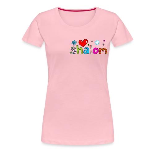 Shalom II - Frauen Premium T-Shirt