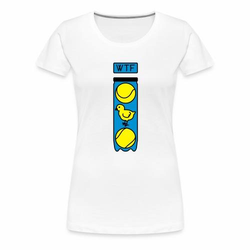 wtf tennis poussin - T-shirt Premium Femme