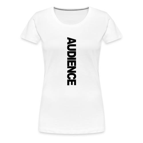 audienceiphonevertical - Women's Premium T-Shirt