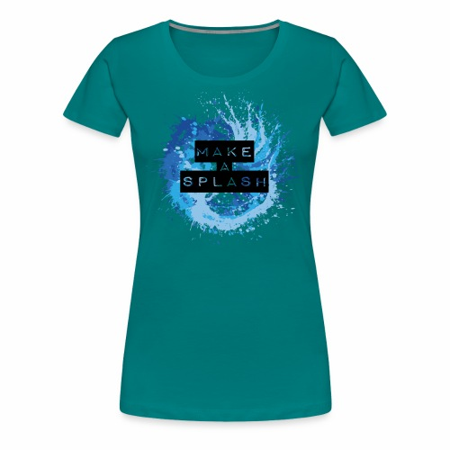 Make a Splash - Aquarell Design in Blau - Frauen Premium T-Shirt