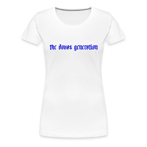 the dovas generation - Premium-T-shirt dam