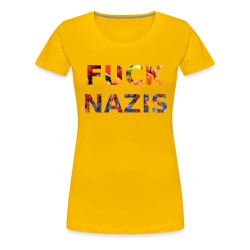 Fuck Nazis with Fruits - Frauen Premium T-Shirt