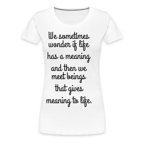 Phrase d'amour en anglais - T-shirt Premium Femme